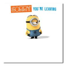 Sorry You Are Leaving Minions Card