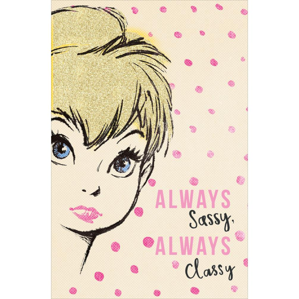 Always Sassy Classy Disney Tinkerbell Birthday Card GBP199